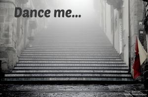 Dance me.jpg
