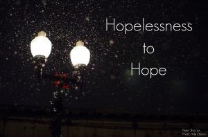 Hopelessness to Hope.jpg
